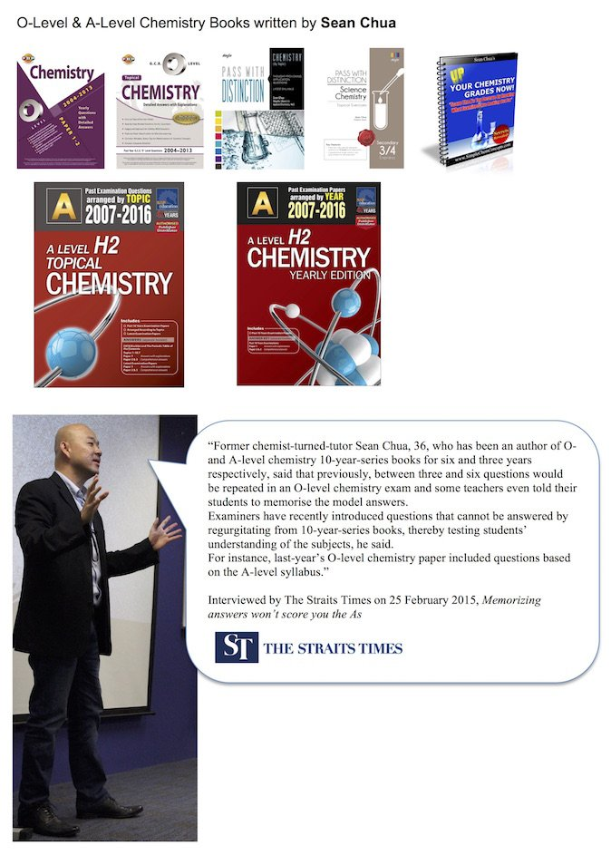 Sean Chua in The Straits Times media & his O-Level Chemistry & A-Level JC H2 Chemistry Ten Years Series Books and Assignment