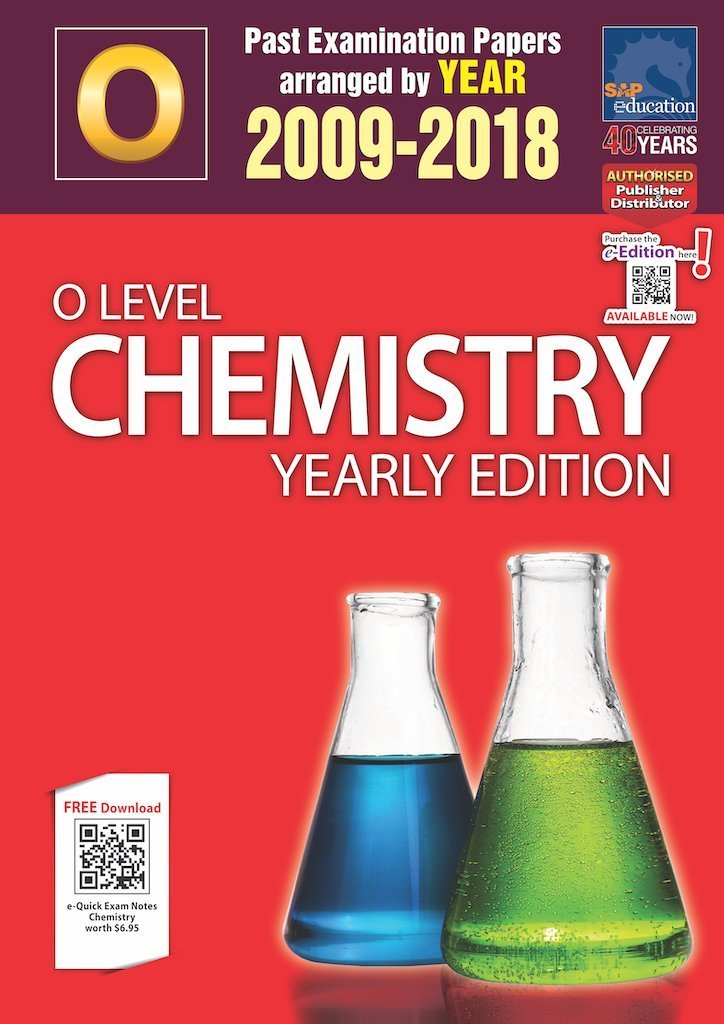 O-Level Pure Chemistry Ten Year Series Yearly Edition by Sean Chua